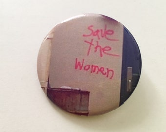 Save The Women Button