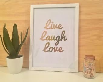 Rose Gold Foiled Live, Laugh, Love Framed Print