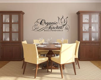 Organic Kitchen Real Food Only with Flower Kitchen Vinyl Wall Quote