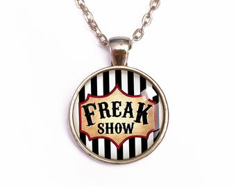 Circus aesthetic, carnival gothic, freak show, grunge shabby, 90s choker, pendant necklace, goth soul, freak weirdo, quote jewelry