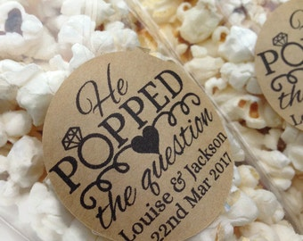 12 x He popped the question stickers, popcorn favour stickers, engagement popcorn favour labels, Popped the question 035