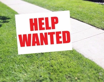 Help Wanted Yard Sign