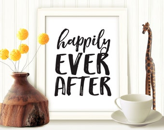 Happily Ever After Printable, Master Bedroom Art,  Printable Art, Wall Décor, Printable Quote, Printable