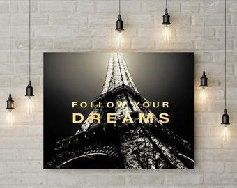 Follow Your Dreams   GOLD   PARIS 8x10