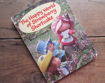Strawberry Shortcake Book VIntage The Happy World of Strawberry Shortcake