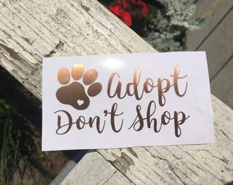 Adopt Don't Shop Vinyl Decal