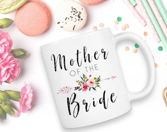 Mother Of The Bride, Wedding Mug, Wedding Gift, Mother Of The Groom, Coffee Mug, Mother Of The Bride Mug, Mother Of The Bride Gift, Gift