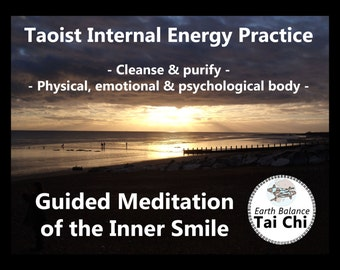 Audio, Guided Meditation, Inner Smile, Zen, Spiritual, Taoism, Energy Practice, Relaxation, Stress Reduction, Meditation Download