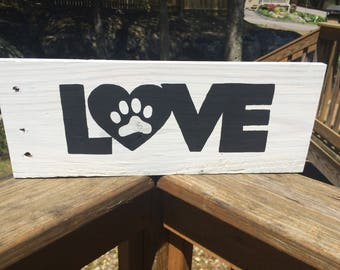 Love with a Paw print Pallet sign