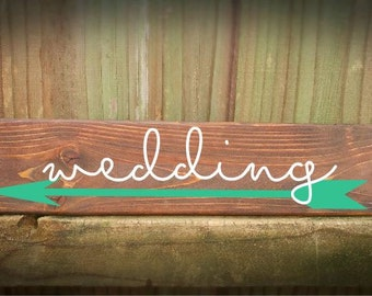 Rustic wooden wedding directional sign, Custom arrow Color- Handmade to Order