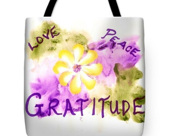 Love, Peace, Gratitude Fine Art Tote Bag, Inspirational Tote Book Bag,  Reusable Bag, Carrying Bag, Student Gifts, Graduation Gifts
