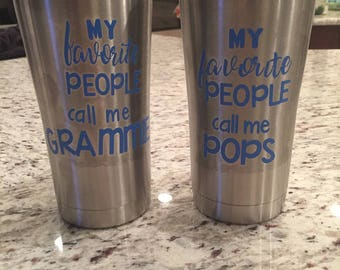 My Favorite People Call Me...  Stainless Steel 20oz Travel Cup