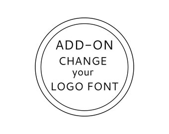 Change the fonts of your logo!
