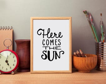 Here Comes the Sun Print   Adventure, Wander, Travel, Cabin Decor, Outdoors, Pacific Northwest, Printable Art, Digital Download