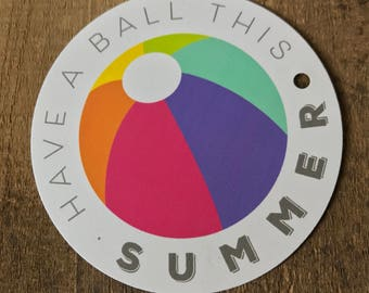 Summer Gift Tag - Have A Ball