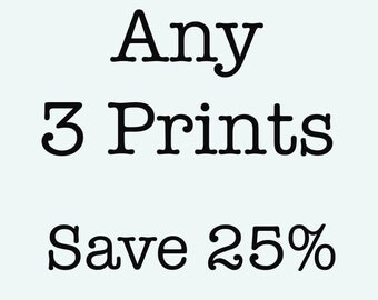 Choose Any 3 Prints, Save 25%, Print set of three, 12x16, 16x20, 18x24, Literary Art Posters, Book Quote Art for Home Decor