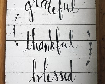 Grateful, Thankful, Blessed Hand-lettered Reclaimed Wood Sign with Laurels, Wall Art