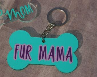 Fur Mama Dog Bone Keychain