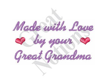 Made By Great Grandma - Machine Embroidery Design