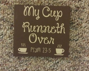 my cup kitchen sign