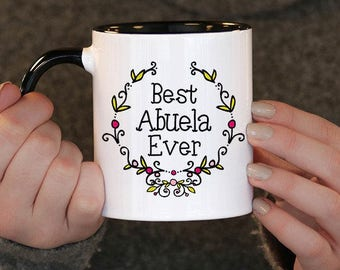 Best Abuela Ever,Mothers day,  Abuela Gift, Abuela Birthday, Abuela Mug, Abuela Gift Idea,