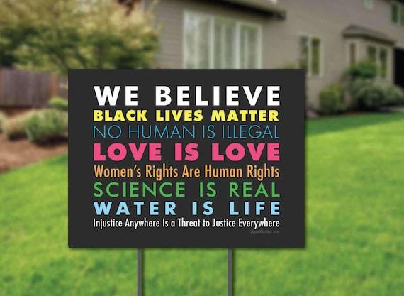 We Believe Yard Sign