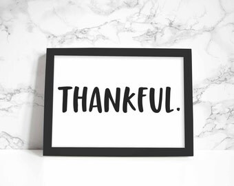 Thankful print, wall art, quote