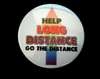 Help Long Distance Go the Distance - Pin