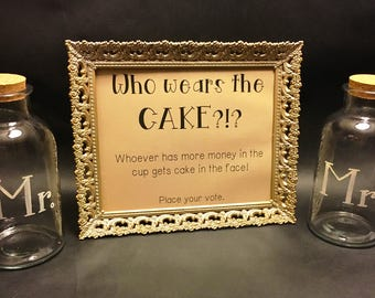 Customizable Wedding Cake Sign / Wedding Cake Sign / Who Wears the Cake Sign / Party Cake Sign / Wedding Who Wears the Cake Sign