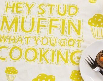 Hey Stud Muffin Tea Towel