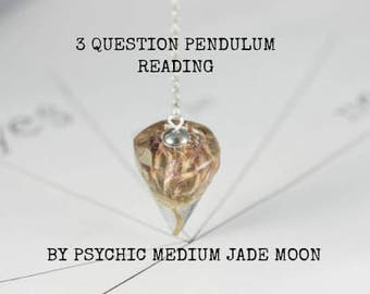 3 Question Yes/No Pendulum Reading by An Experienced Reliable Psychic