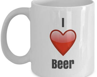 I Love Beer, Beer Mug, Beer Coffee Mug, Beer Gift, Funny Coffee Mug