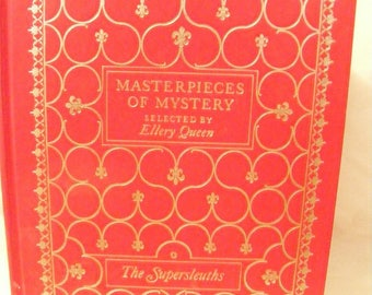 Masterpieces of Mystery Selected By Ellery Queen:The Supersleuths Hardcover – 1976 - various authors