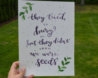 They Tried to Bury Us quote painting