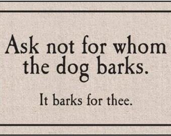 Whom The Dog Barks Indoor/Outdoor Doormat