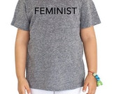 FEMINIST T-shirt, Kids, 2T - 12 Years, Extra Soft Eco Cotton Blend, Anna Joyce, Portland, Or