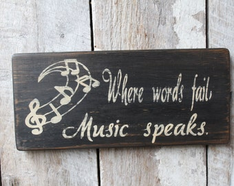 Primitive Wood Sign When words fails music speaks Music quotes cabin rustic music room sign stage bar decor man cave boho hippie