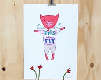 Pigs can fly - art print