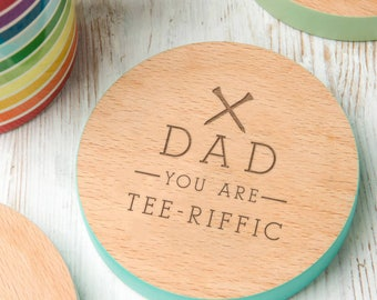 Fathers day golf Coaster 'You Are 'Tee' Riffic' Design Personalized fathers day golf gift fathers day gift golf - 7 Colours Available!
