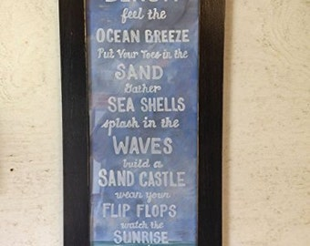 Beach Rules feel Ocean breeze toes in sand Collect sea shells waves build sand castles watch sunrise sunset sign coastal art