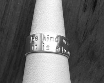 Sterling Silver Ring Band - 8mm wide - Size 7.5 - Be kind whenever possible, it is always possible. - Be kind - hand stamped ring - kindness