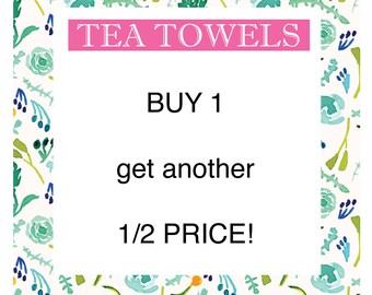 Tea Towels - buy 2 get another HALF PRICE