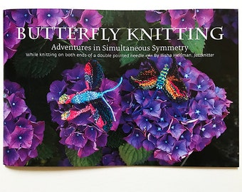 Butterfly Knitting Book, Jazzknitting, Pooling Symetrically with paired handpainted strands