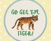 Go Get 'Em Tiger. Tiger Cross Stitch Pattern PDF Instant Download