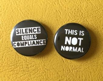 """not notmal/ silence equals compliance set 1"""" buttons"""