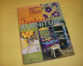 Fantastic Furniture by Mickey Baskett, Intriguing Paint Techniques and Projects, 1999 craft painting book, DIY painted furniture
