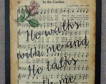 Faith signs, Hymn, In the garden, he walks with me and talks with me, art wood sign, roses, christian art, Bible, scripture, music hymnal