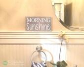 Morning Sunshine Wood Sign - Bathroom Decor - Bath Signs - Home Decor - Bathroom Decorations - Saying Distressed Wooden Sign S333