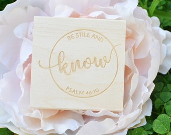 Be Still and Know Rubber Stamp