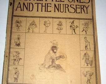 Antique Children's Magazine - Our Little Ones and the Nursery - April, 1897